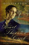 The Heart of Thornton Creek by Bonnie Leon