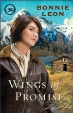 Wings of Promise- Book 2- The Alaskan Skies series by Bonnie Leon